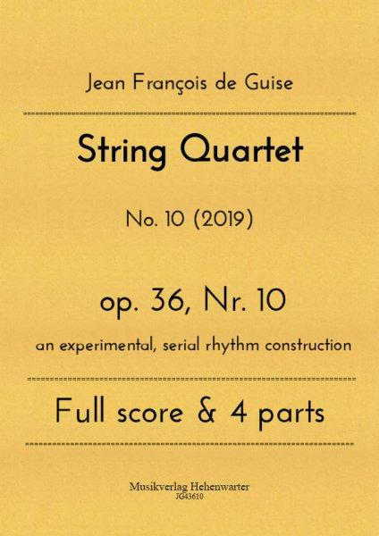 Guise, Jean François de – String Quartet No. 10