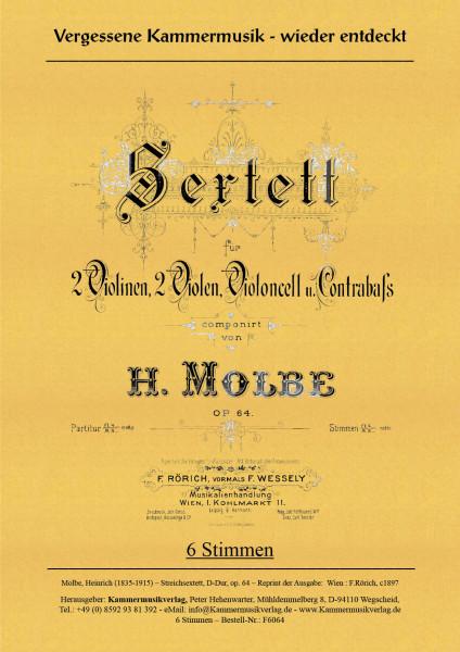 Molbe, Heinrich – Streichsextett, D-Dur, op. 64