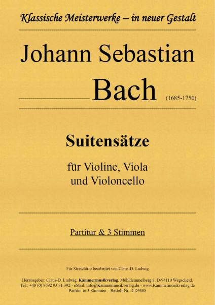 Bach, Johann Sebastian – Suitensätze für Streichtrio