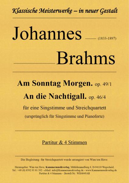 Brahms, Johannes – Am Sonntag Morgen, op. 49/1 – An die Nachtigall. op. 46/4